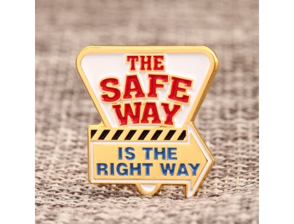 The Safe Way Custom Lapel Pins
